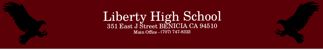 Liberty High Schopol, 351 East J Street  Benicia CA 94510, Main Office - (707) 747-8323
